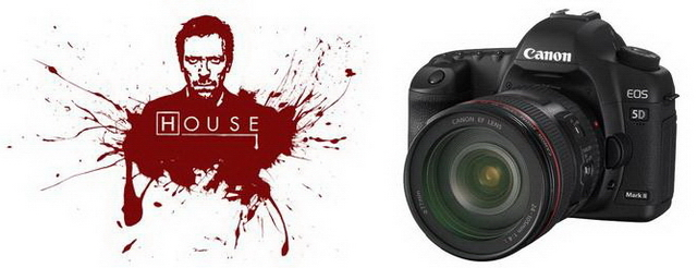 House M.D. и Canon 5D Mark II — что общего?